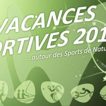 SPORT DE NATURE / Programme des Vacances Sportives 2019 disponible !