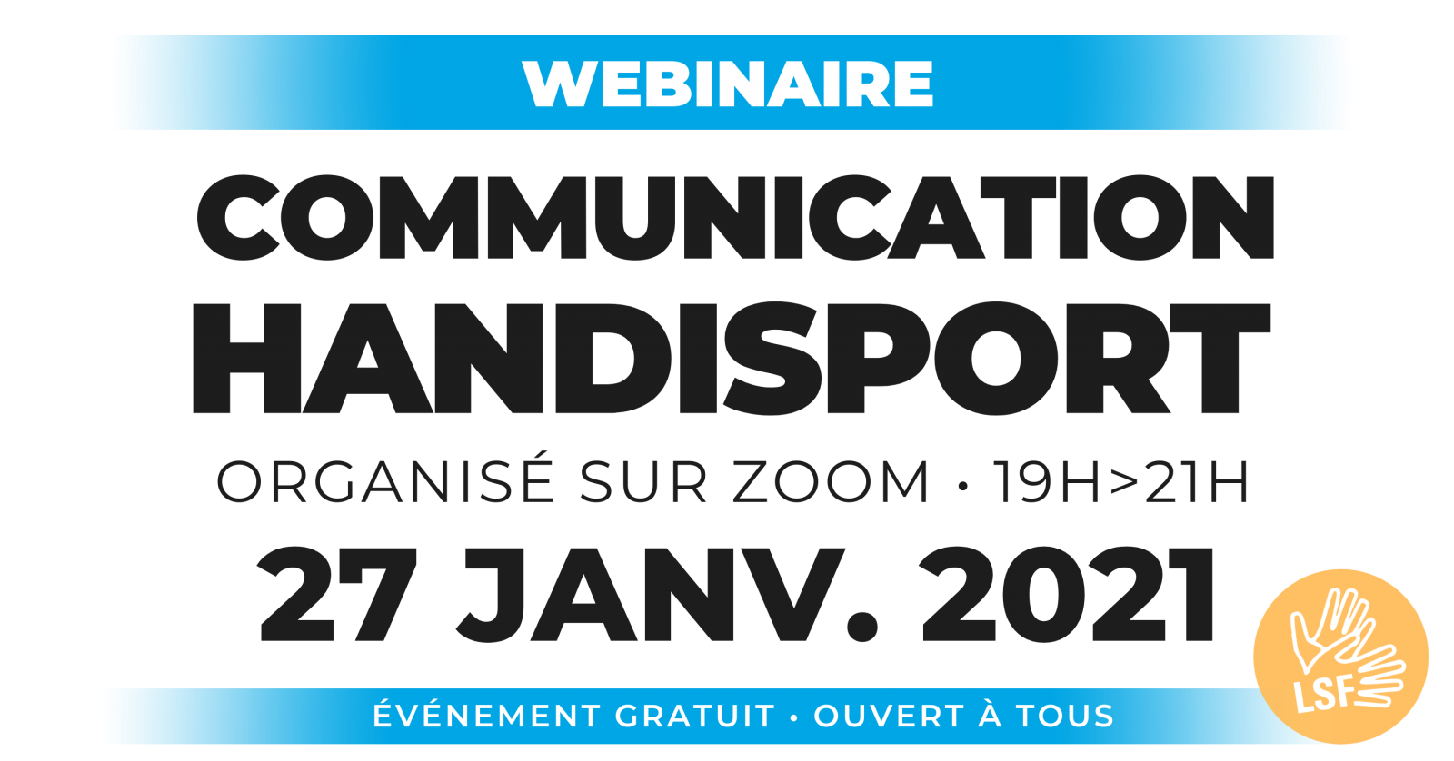 CONFERENCE / Webinaire Handisport COMMUNICATION @ Organisée via ZOOM
