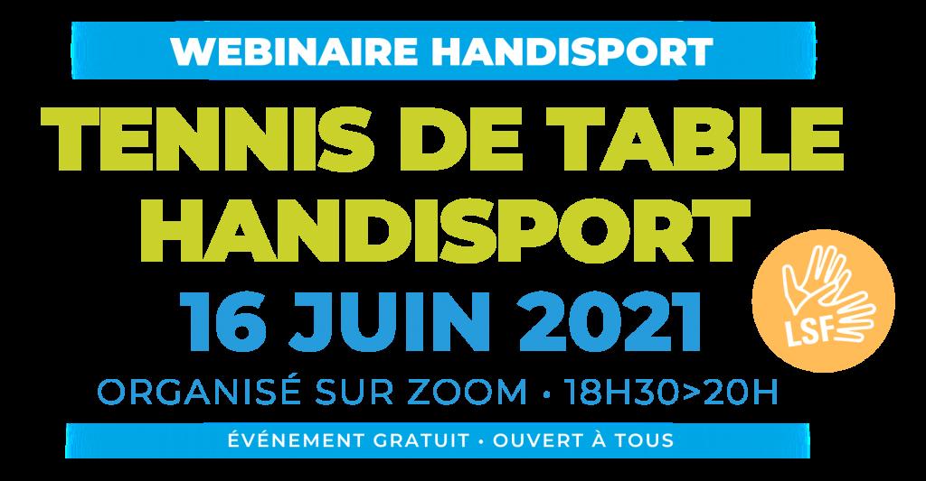 CONFERENCE / Webinaire Handisport TENNIS DE TABLE HANDISPORT @ Organisée via ZOOM